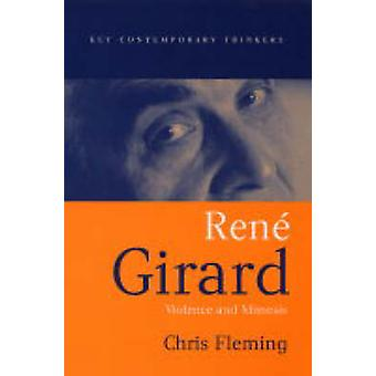 René Girard - vold og Mimesis af Chris Fleming - 9780745629483 Bo