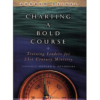 Kartläggning en fet kurs: utbilda ledare för tjugohundratalet ministeriet