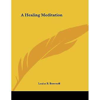 Een helende meditatie