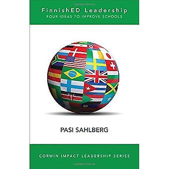 Färdig ledarskap: Fyra stora, billiga idéer att omvandla utbildning