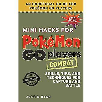Mini Hacks för Pokemon Go spelare: bekämpa: kunskaper, Tips och tekniker för avskiljning och strid