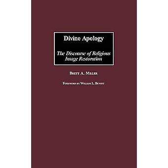 Guddommelige unnskyldning diskursen om religiøse Image restaurering av Miller & Brett