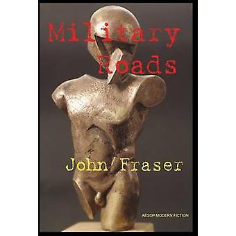 Caminos militares por Fraser y John