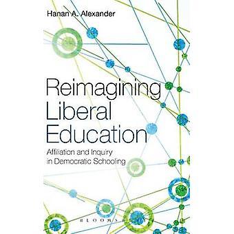 Éducation libérale réinvente par Alexander & Hanan