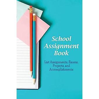 Toewijzing boek lijst toewijzingen examens school projecten en prestaties door Roberts & S. Karen