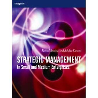 Strategic Management In Small and Medium Enterprises by Analoui & Farhad