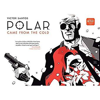 Polaire Volume 1 Came From The Cold (seconde édition)