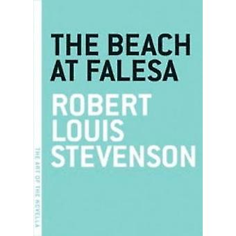 The Beach at Falesa (New edition) by Robert Louis Stevenson - 9780976