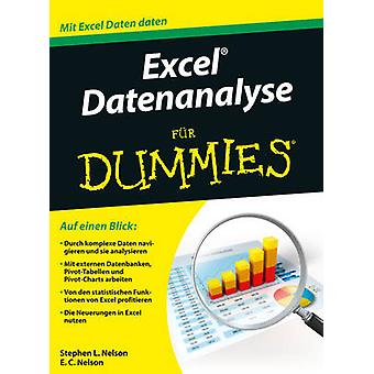 Excel Datenanalyse fur Dummies by Stephen L. Nelson - E. C. Nelson -