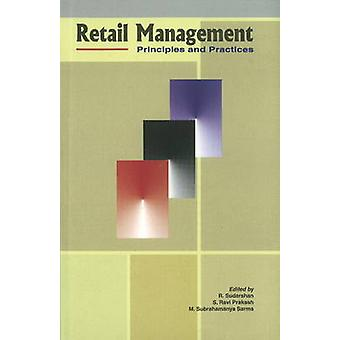 Retail Management - Principles & Practices by R. Sudarshan - 978817708