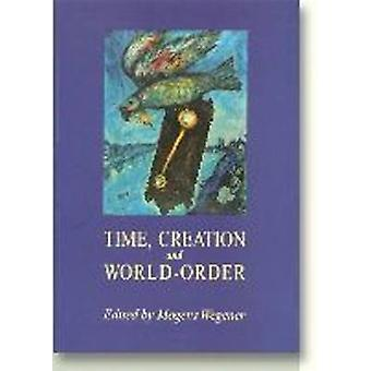 Time - Creation and World-Order by Mogens Wegener - 9788772888040 Book