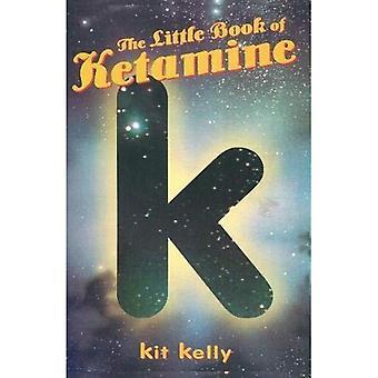 Książeczkę z ketamina (Little Book Series)
