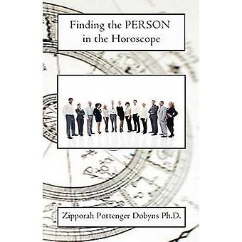 Finding the Person in the Horoscope by Dobyns & Zipporah Pottenger