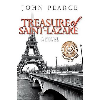 Treasure of SaintLazare by Pearce & John