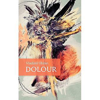 Dolour by Holan & Vladimir