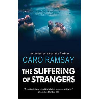 Suffering of Strangers by Caro Ramsey