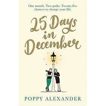 25 Days in December by Poppy Alexander