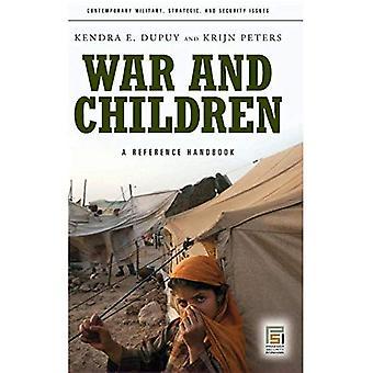 Krieg und Kinder: ein Referenz-Handbuch