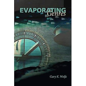 Évaporation des Genres: Essais sur la littérature fantastique
