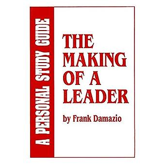 Making of a Leader: Study Guide