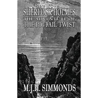 Sherlock Holmes The Adventure of  The Pigtail Twist by Simmonds & M J H