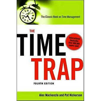The Time Trap The Classic Book On Time Management av Mackenzie & Alec