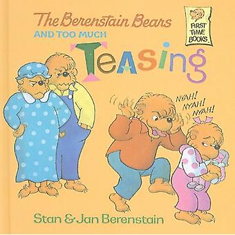 The Berenstain Bears and Too Much Teasing by Stan Berenstain - 978078