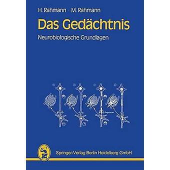Das Gedachtnis Neurobiologische Grundlagen by Rahmann & Hinrich