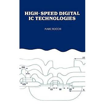 HighSpeed Digital IC Technologies by Rocchi & Marc