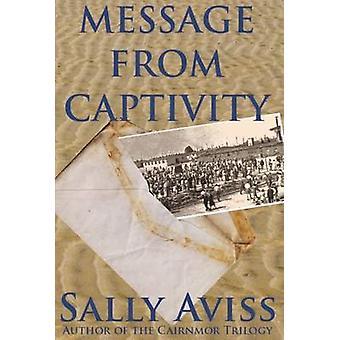 Message from Captivity by Aviss & Sally