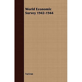World Economic Survey 19421944 by Various
