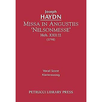 Missa in Angustiis Nelsonmesse Hob.XXII11 Vocal score by Haydn & Joseph