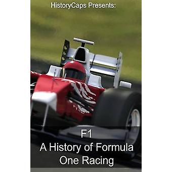 F1 A History of Formula One Racing by Foster & Frank