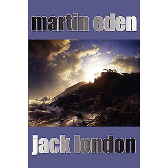 Martin Eden by London & Jack
