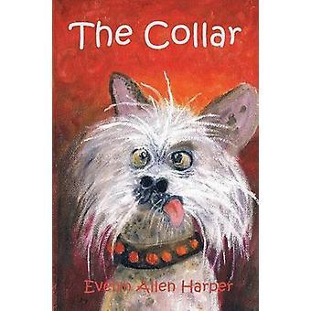 The Collar by Harper & Evelyn Allen
