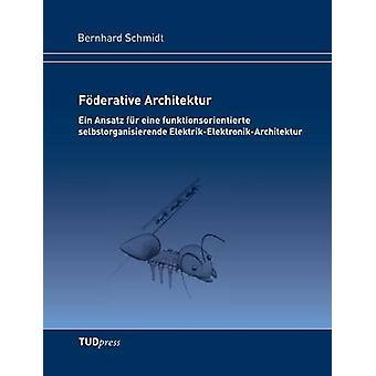 Fderative Architektur by Schmidt & Bernhard