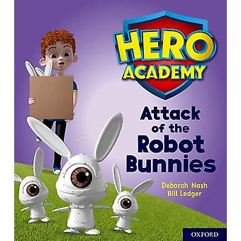 Hero Academy Oxford Level 5 Green Book Band Attack of the by Deborah Nash