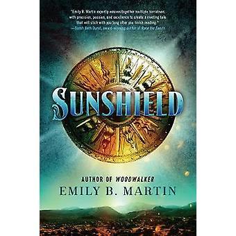 Sunshield - A Novel by Emily B Martin - 9780062888563 Book