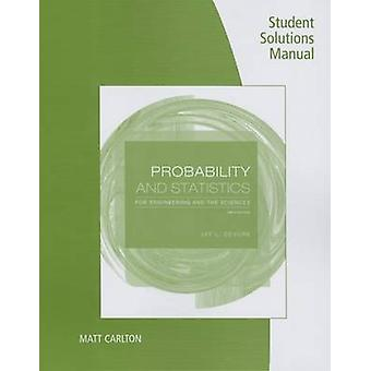Student Solutions Manual for Devore's Probability and Statistics for