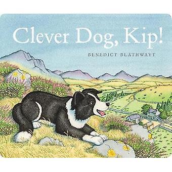 Chien astucieux - Kip! par Benedict Blathwayt - 9781780276151 Livre