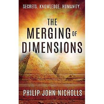 The Merging of Dimensions by Philip Nicholls - 9781785899126 Book