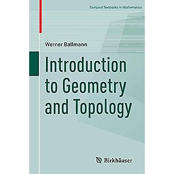Introduction to Geometry and Topology by Walker Stern - 9783034809825