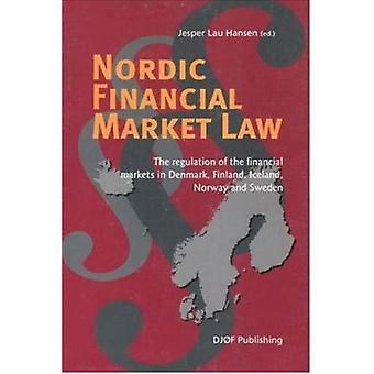 Nordic Financial Market Law - The Regulation of Financial Services and