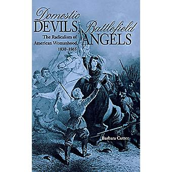 Domestic Devils - Battlefield Angels - The Radicalism of American Woma