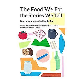 La comida que comemos - las historias que contamos - Mesa contemporánea de los Apalaches