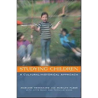 Studying Children - A Cultural-Historical Approach by Mariane Hedegaar
