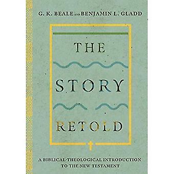 Het verhaal verteld: Een Bijbels-Theologische Inleiding tot het Nieuwe Testament