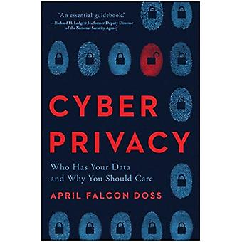 Cyber Privacy by Doss & April Falcon