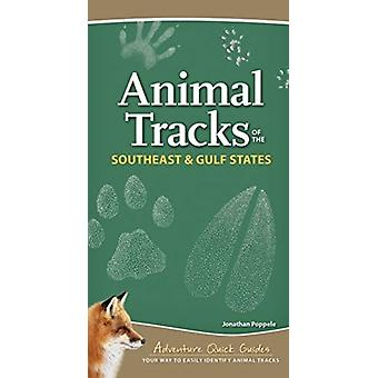 Animal Tracks of the Southeast Gulf States von Jonathan Poppele