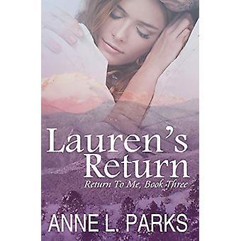 Lauren's Return by Anne L Parks - 9780998484822 Book